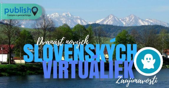 Zaujímavosti: Dvanásť nových slovenských virtuáliek