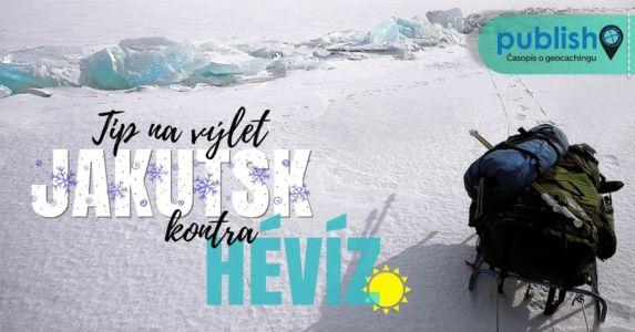 Tip na výlet: Jakutsk kontra Hévíz