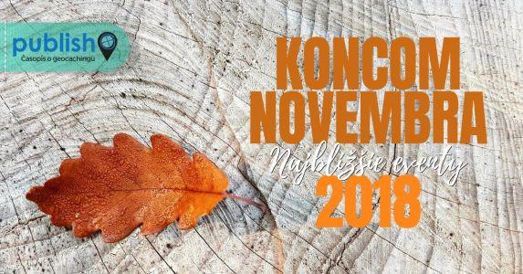 Najbližšie eventy: Koncom novembra 2018
