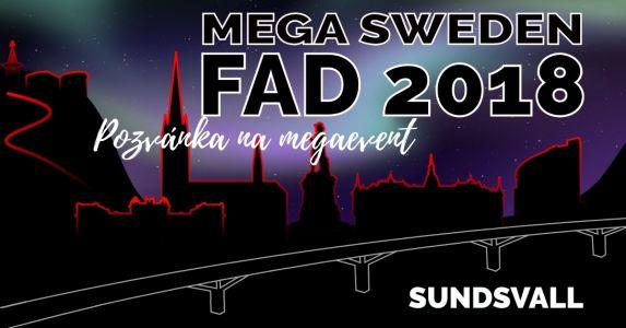 Pozvánka na megaevent: Mega Sweden FAD 2018