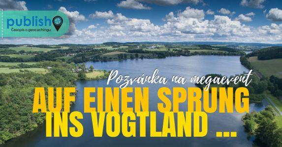 Pozvánka na megaevent: Auf einen Sprung ins Vogtland