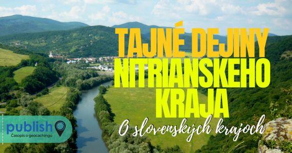 O slovenských krajoch: Tajné dejiny Nitrianskeho kraja