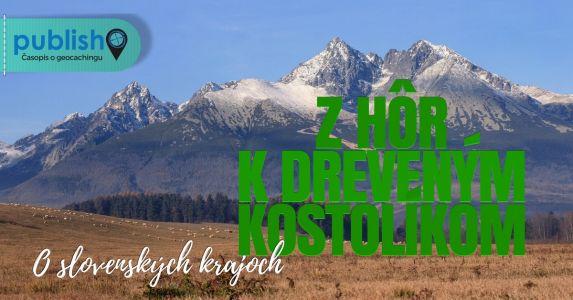 Prešovský kraj: Z hôr k dreveným kostolíkom