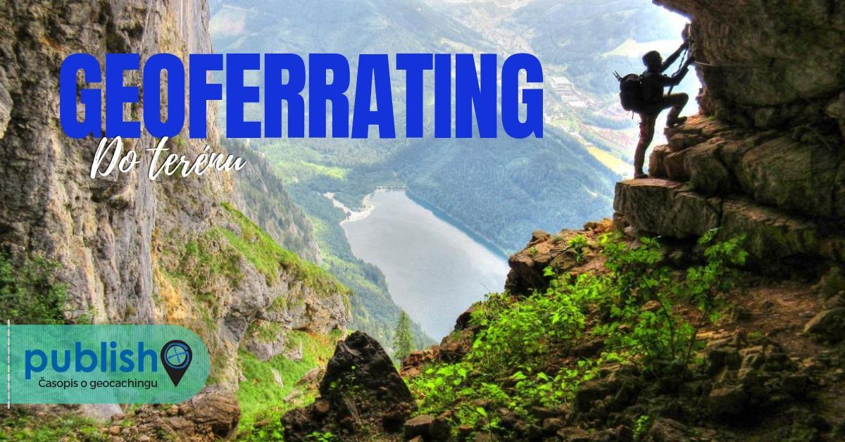 Do terénu: Geoferrating