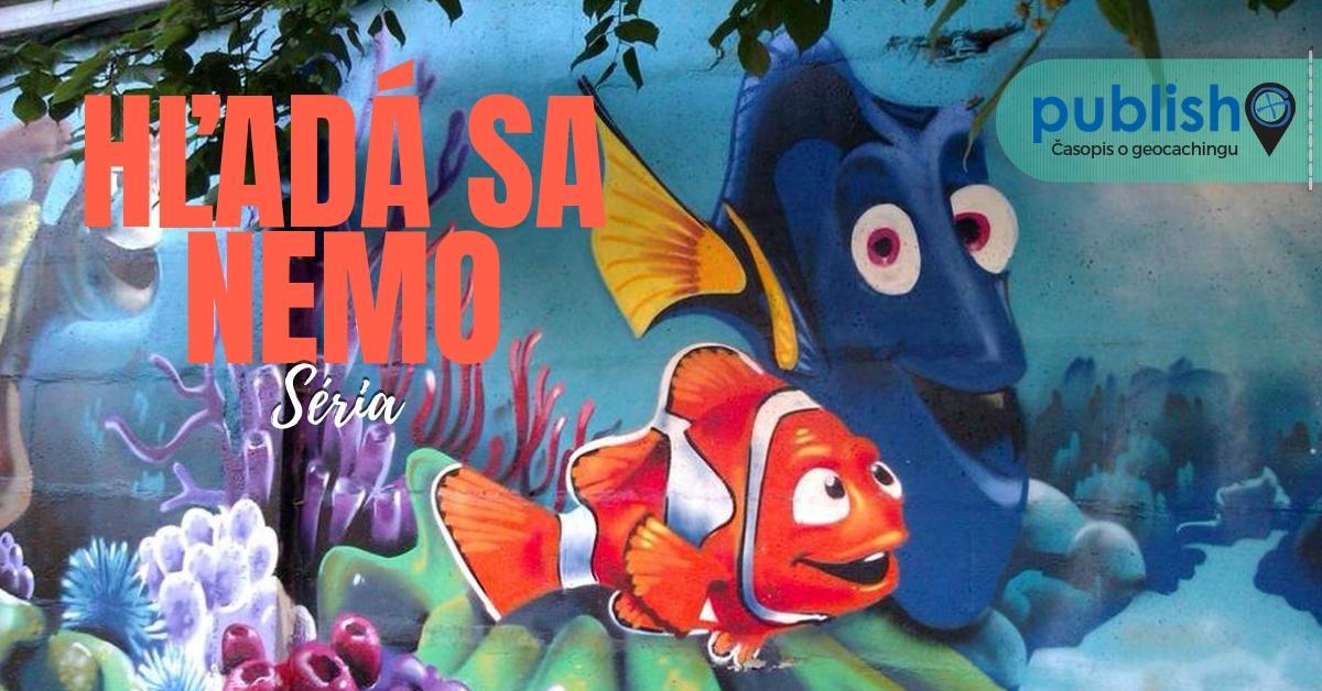 Séria: Hľadá sa Nemo