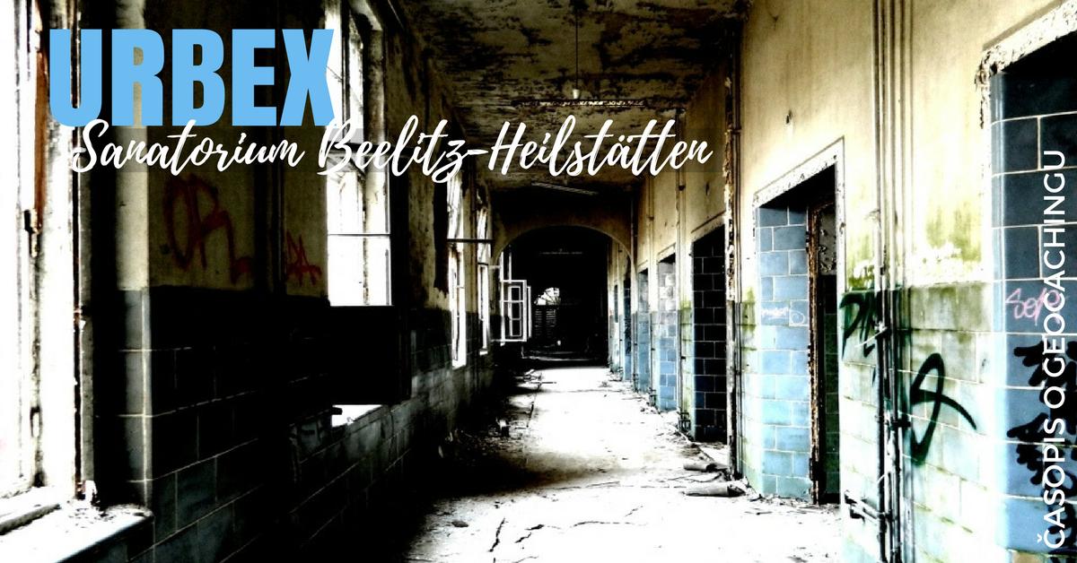 Urbex: Sanatorium Beelitz-Heilstätten