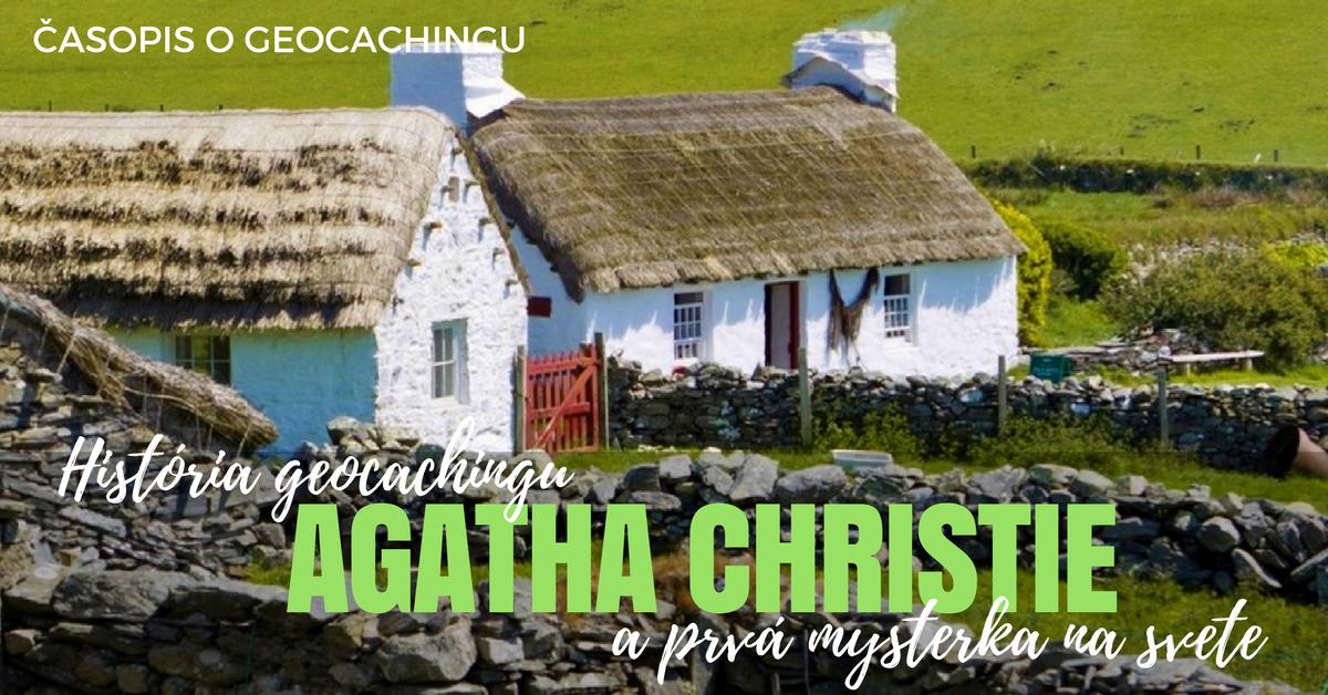 História geocachingu: Agatha Christie a prvá mysterka na svete