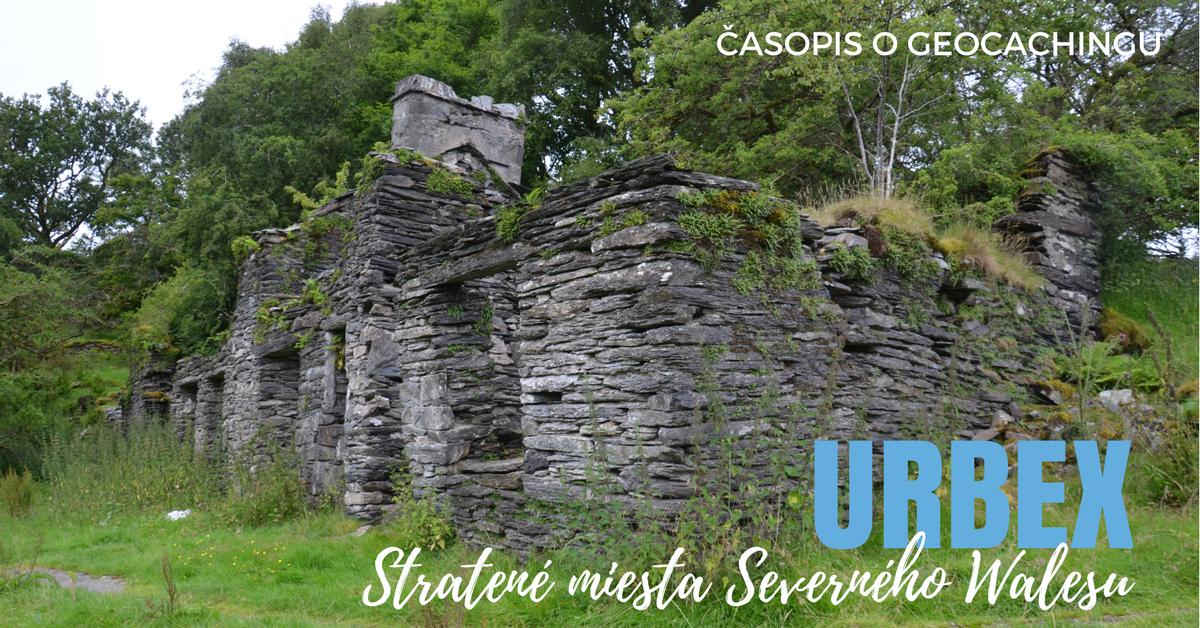 Urbex: Stratené miesta Severného Walesu