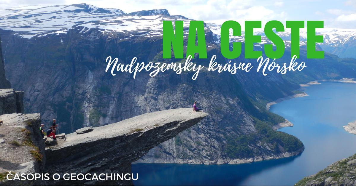 Na ceste: Nadpozemsky krásne Nórsko