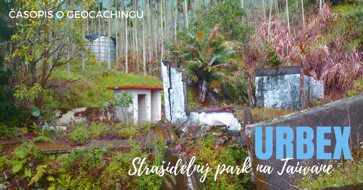 Urbex: Strašidelný park na Taiwane