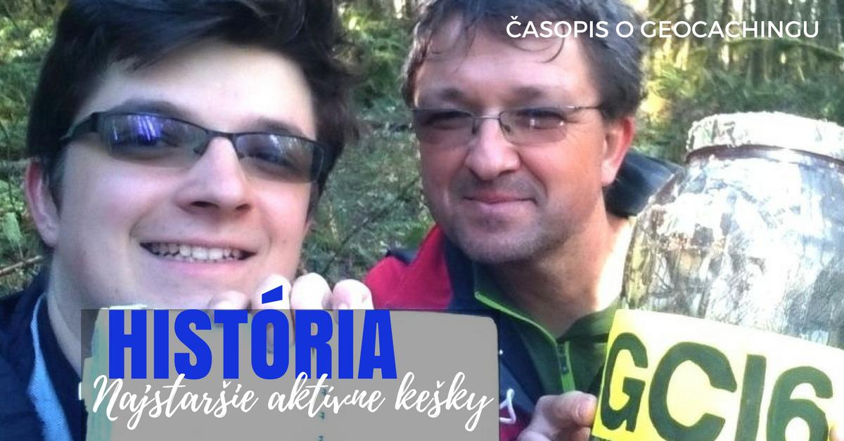 Najstaršie aktívne kešky, história, geocaching