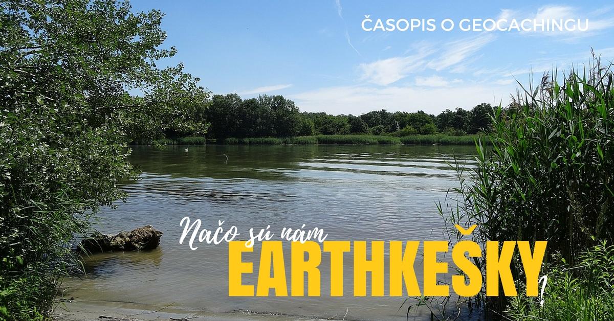 earthkešky, geocaching, kešky, výlety, poznávanie