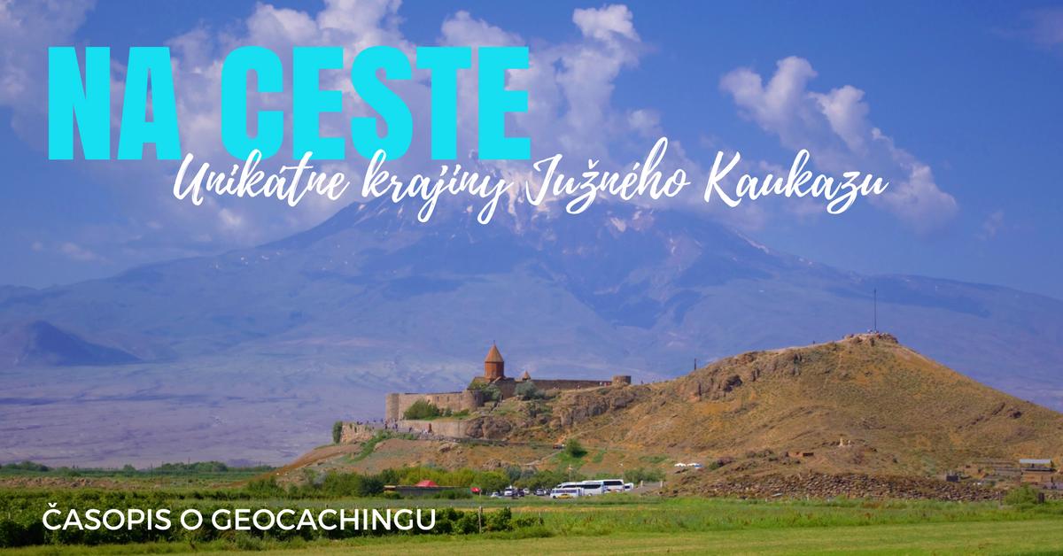 Na ceste, krajiny Južného Kaukazu