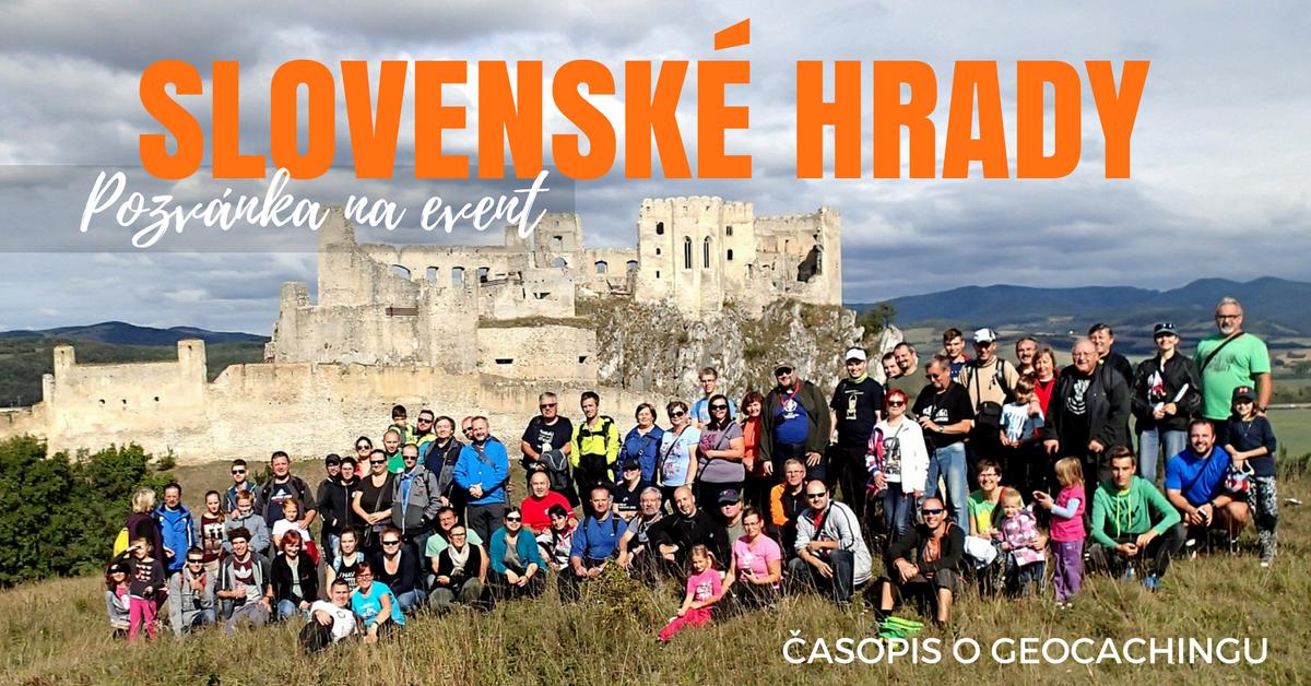 Slovenské hrady, pozvánka na event, geocaching, kešky, história