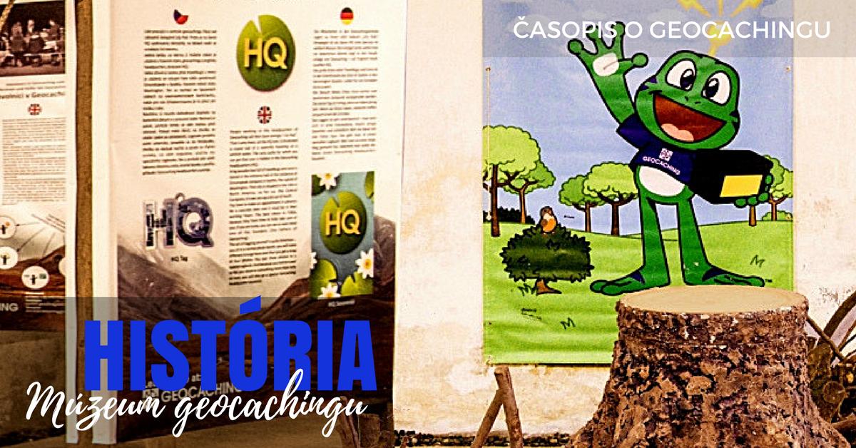 história geocachingu, múzeum geocachingu, česko
