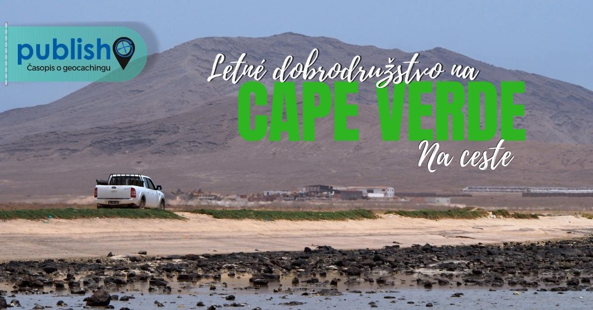 Na ceste: Letné dobrodružstvo na Cape Verde