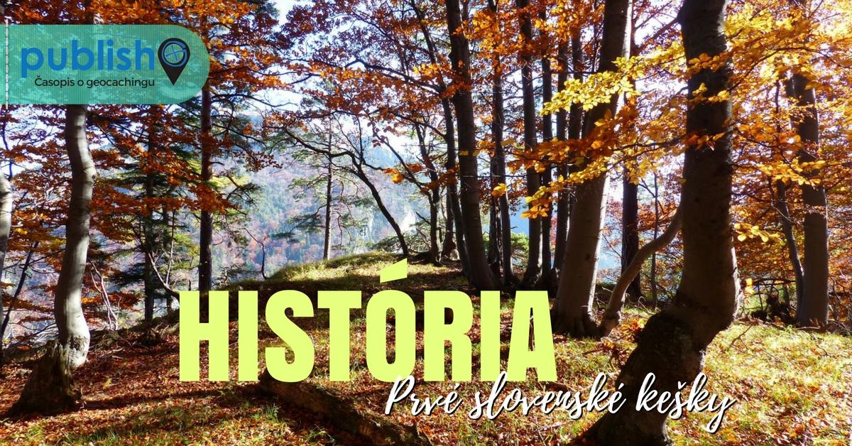 História geocachingu: Prvé kešky na Slovensku