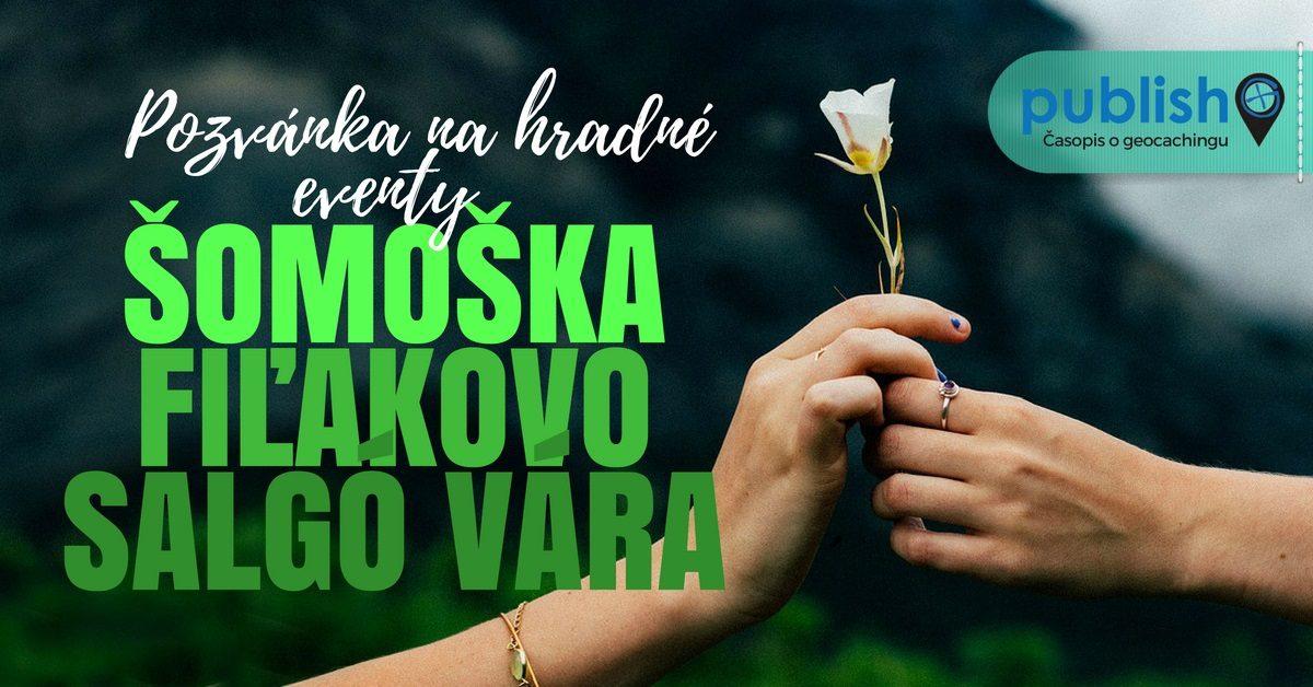 Pozvánka na hradné eventy: Šomoška, Fiľakovo aSalgó vára