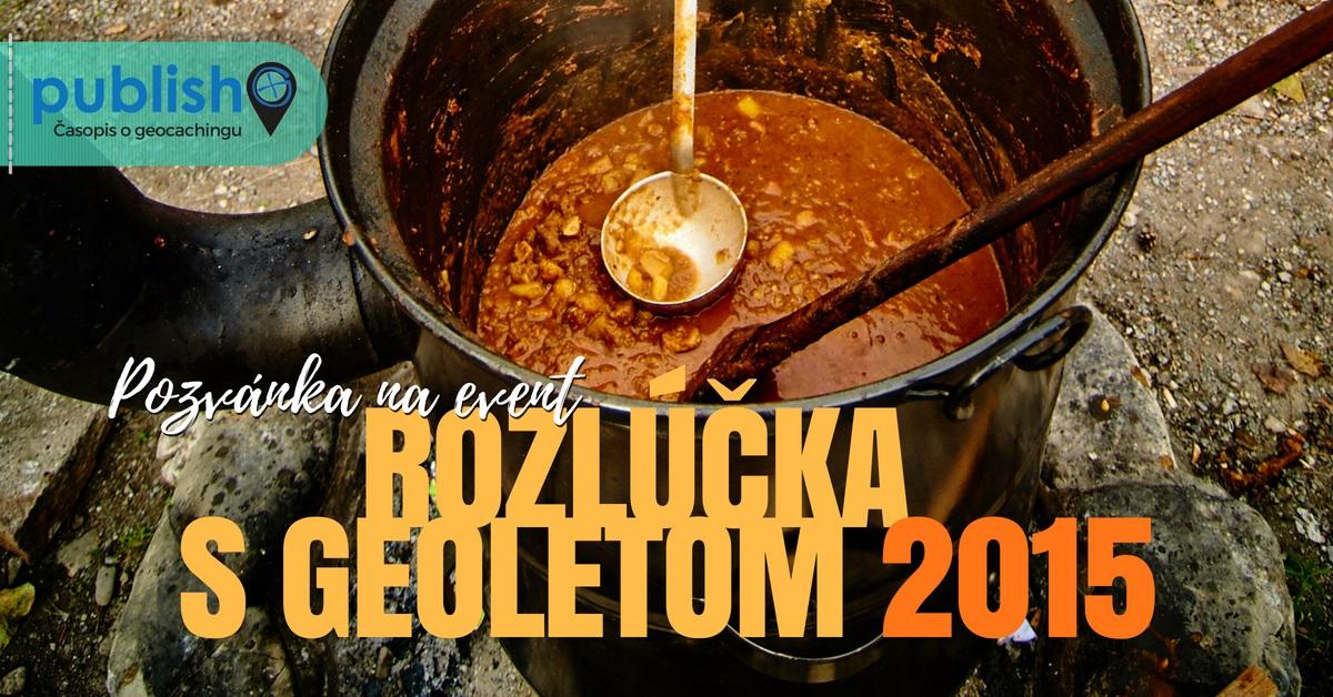 Pozvánka na event: Rozlúčka s geoletom 2015
