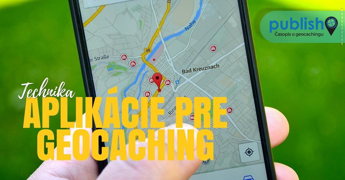 Technika: Aplikácie pre geocaching