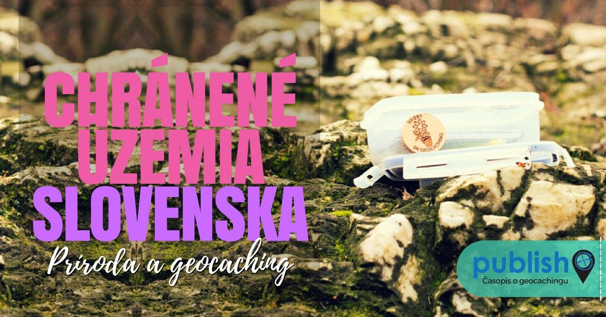 Príroda a geocaching: Chránené územia Slovenska