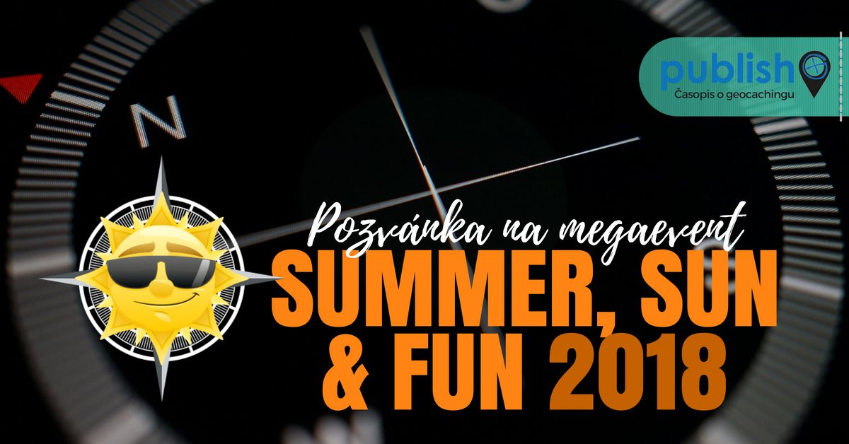 Pozvánka na megaevent: Summer, Sun & Fun 2018