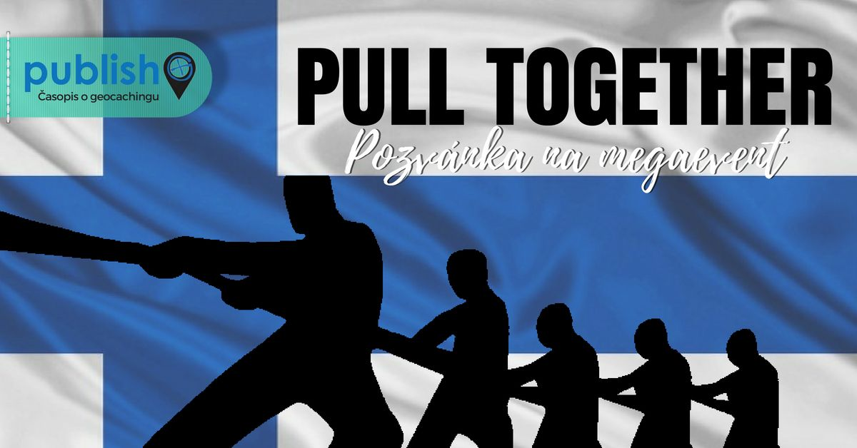 Pozvánka na megaevent: Pull together