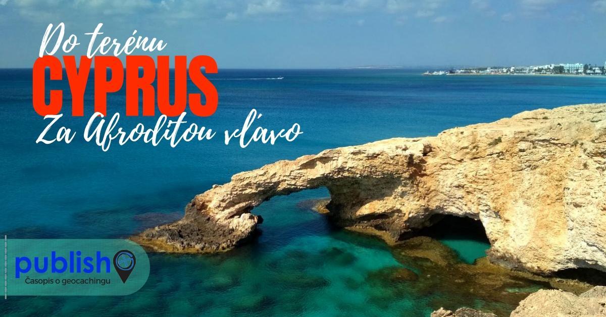 Do terénu: Cyprus, za Afroditou vľavo