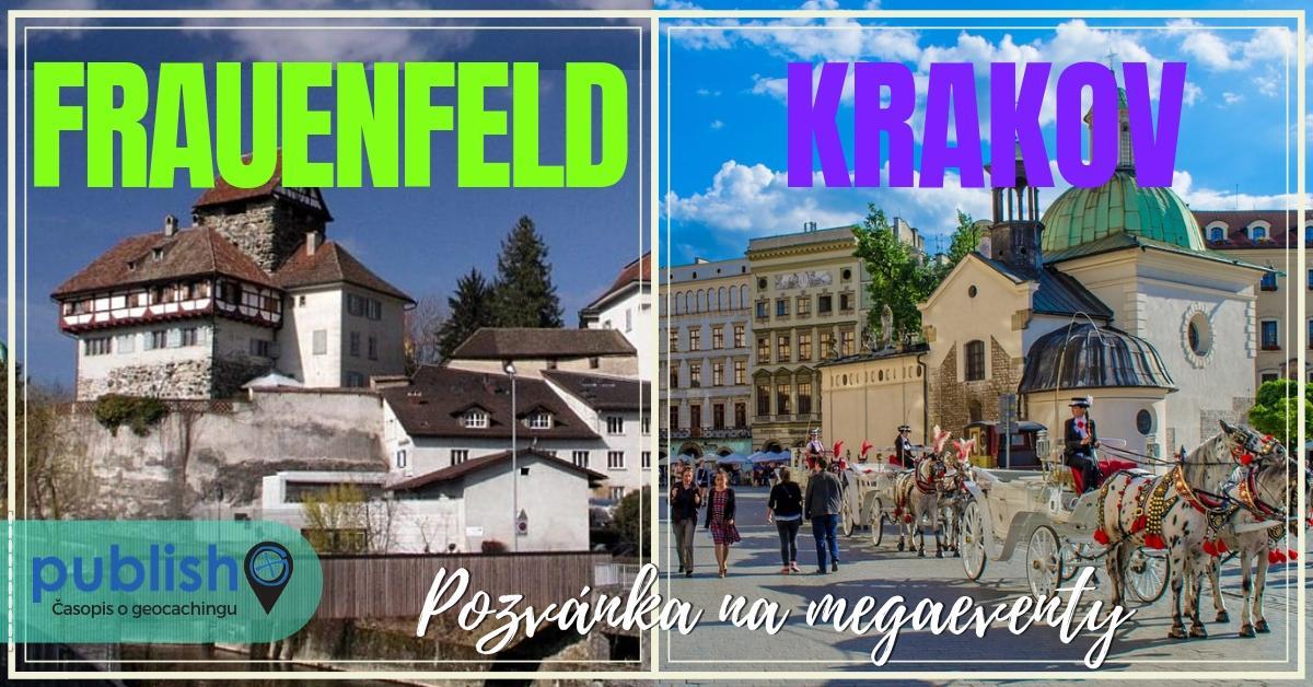 Pozvánka na megaeventy: Frauenfeld a Krakov