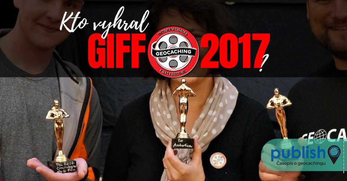 Zaujímavosti: Kto vyhral GIFF 2017?