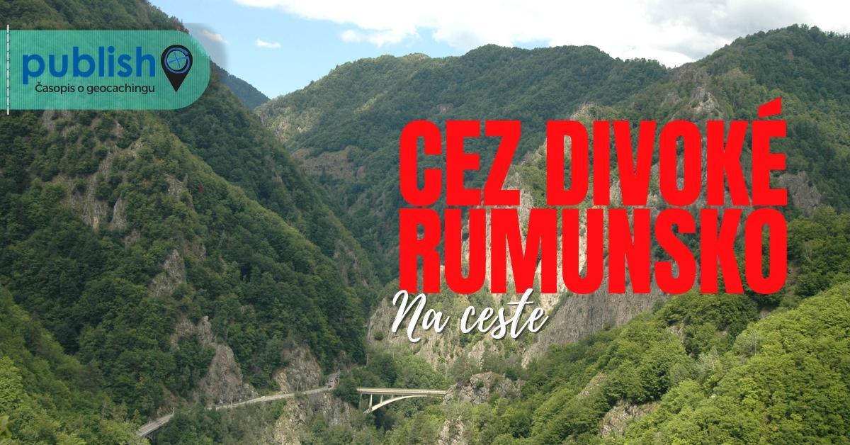 Na ceste: Cez divoké Rumunsko