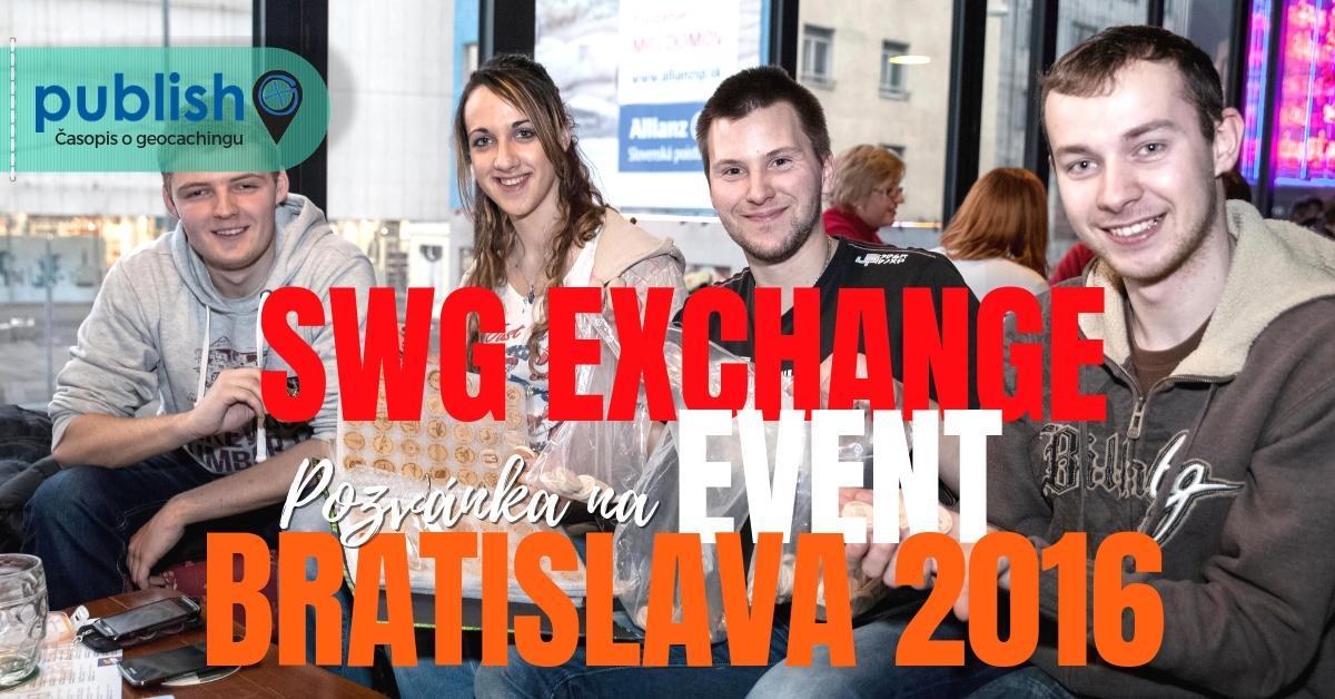 Pozvánka na event: SWG Exchange Event Bratislava 2016